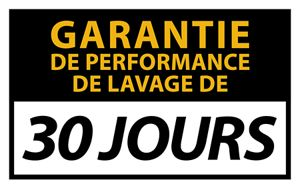 Garantie de performance de lavage de 30 jours